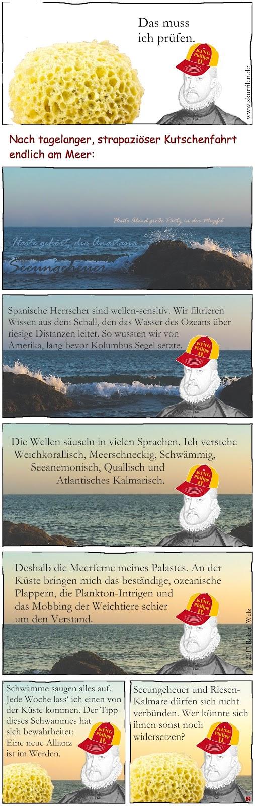schräge Fantasy im Web-Comic mit Philipp II. von Spanien. Ein iberischer Herrscher lauscht einem Schwamm und dem Ozean.