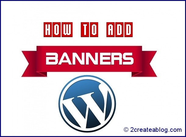 How to Add Banners in WordPress Site