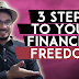 3 Steps To Your Financial Freedom - Eto Na Yun!