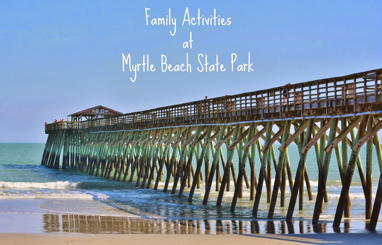 Family friendly activities at Myrtle Beach State Park. #travel #familytravel