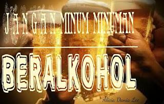 pantang larang waktu haid; jangan minum beer ; dilarang minum minuman alkolhol waktu haid