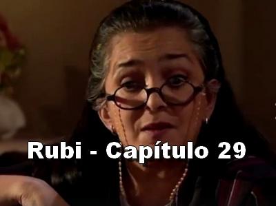Rubi capítulo 29 completo