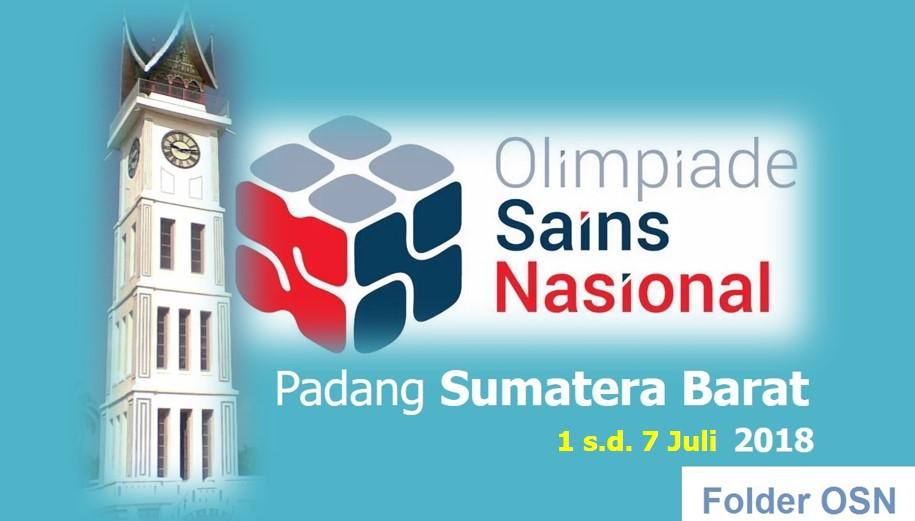 Selamat Datang Peserta OSN 2018 di Padang Sumatera Barat