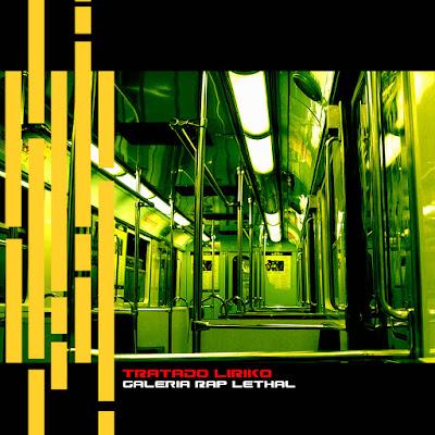 Tratado Liriko - Galeria Rap Lethal