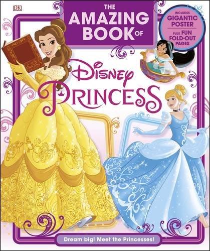 Disney You Re Amazing: Disney Princess: The Amazing Book Of Disney Princess