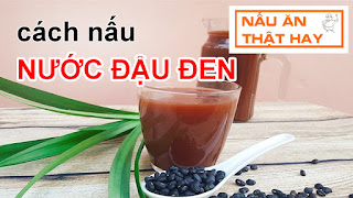 Cách nấu nước đậu đen
