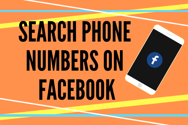 Search Phone Numbers On Facebook