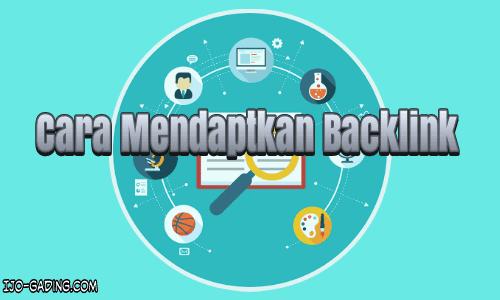 Cara Mendapatkan Backlink