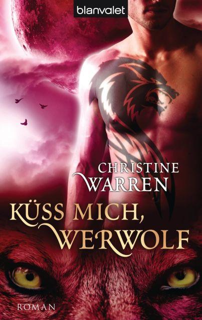 Buchverliebt Others 01 Kuss Mich Werwolf Christine Warren