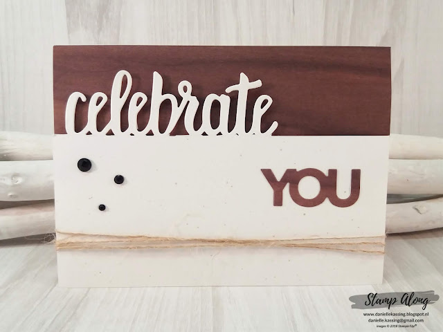 Stampin' Up! Wood textures dsp, Celebrate You thinlits dies