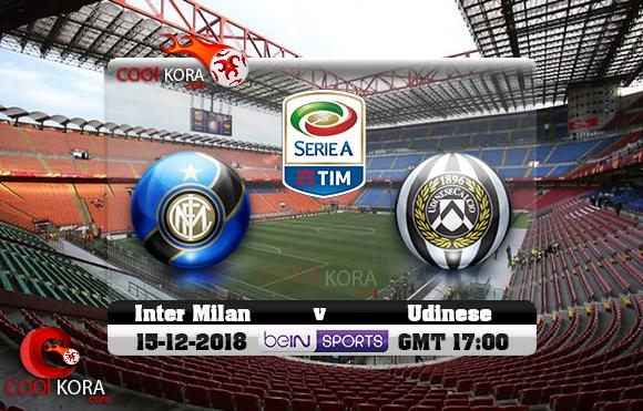 مشاهدة مباراة إنتر ميلان وأودينيزي اليوم 15-12-2018 في الدوري الإيطالي