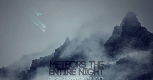 Meteors The Entire Night-Descend Towards The Earth EP (2017)