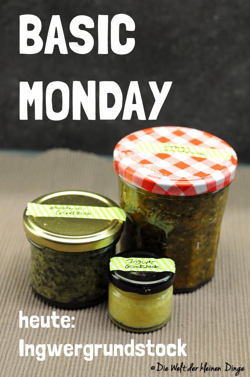Die Welt der kleinen Dinge: Basic Monday - Ingwer-Grundstock