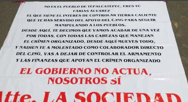 """""""El Gobierno no actúa nosotros si"""" aparecen narcomantas contra El Abuelo Farias y El CJNG en Michoacán"""