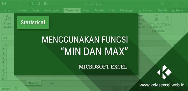 Menggunakan Fungsi MIN dan MAX Microsoft Excel