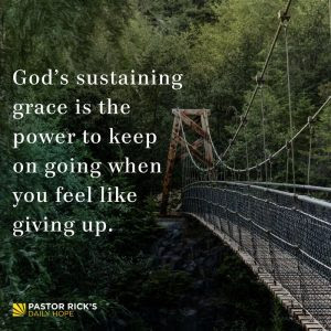 God's Power to Keep Going by Rick Warren