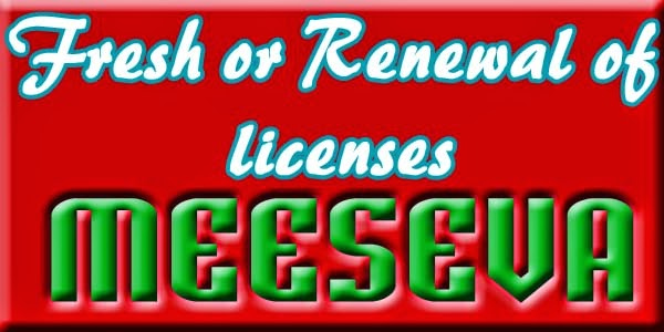 Fresh or Renewal of licenses Apply On Meeseva