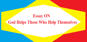 Essay on god helps those who help themselves
