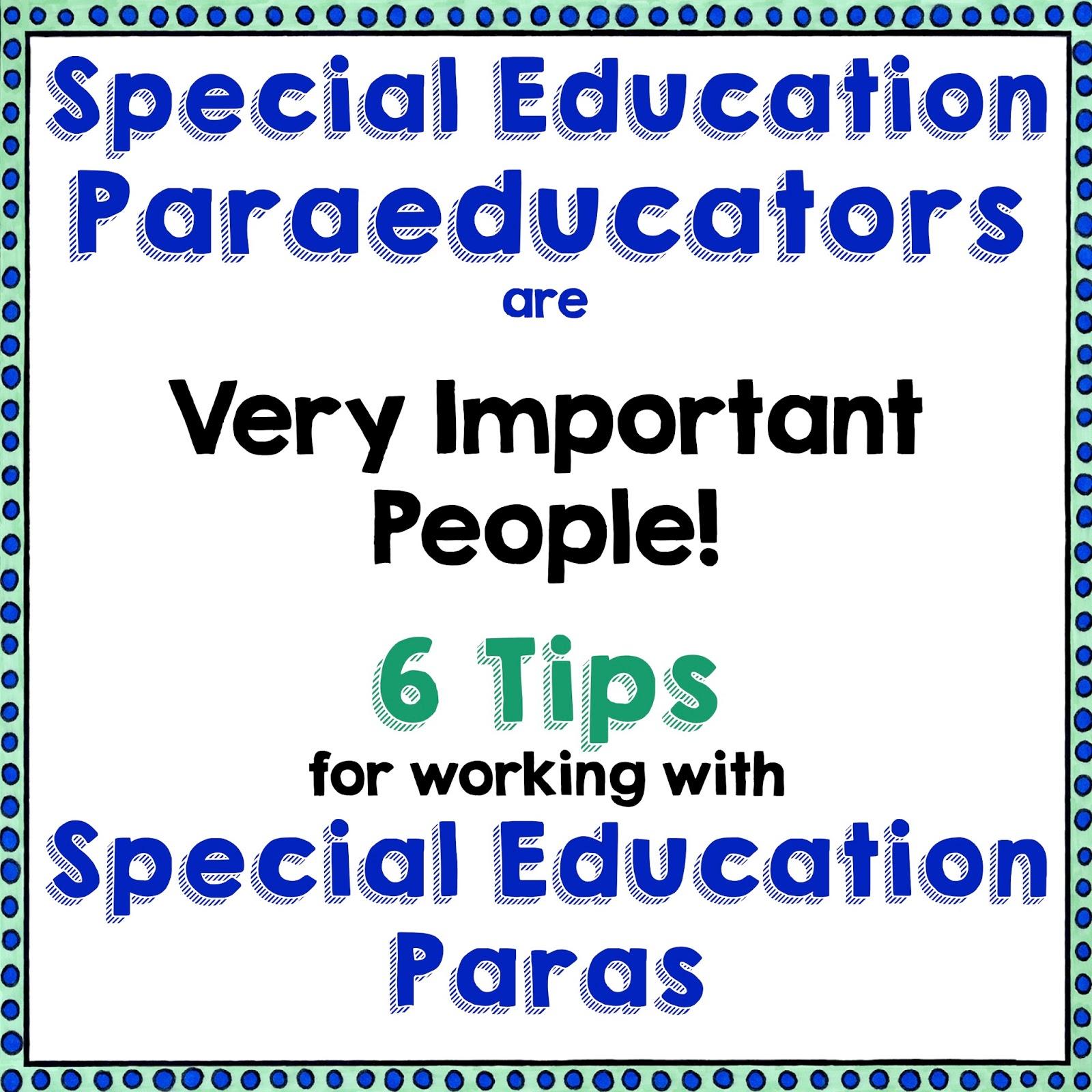 Read Write Create Special Education Paraeducators Are
