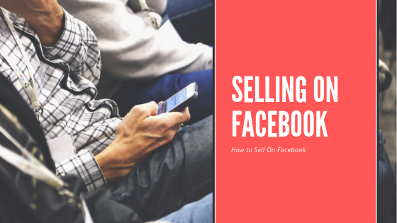 How To Sell On Facebook Free<br/>
