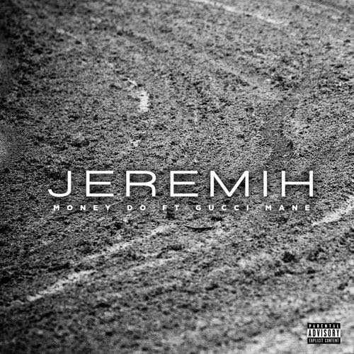 Jeremih ft. Gucci Mane – Money Do