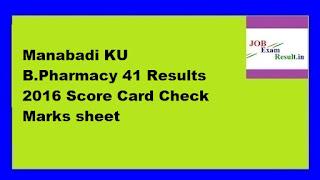 Manabadi KU B.Pharmacy 41 Results 2016 Score Card Check Marks sheet