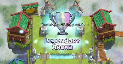 Clash Royale Legendaris Arena