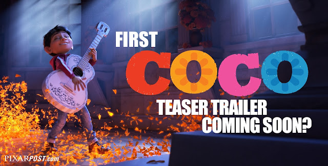 Will the next trailer for Pixar's Coco come soon? The trailer was recently rated.