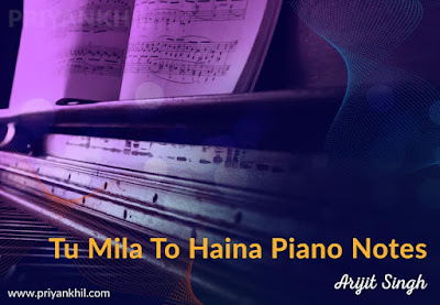 Tu Mila To Haina Piano Notes
