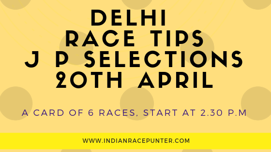 India Race Tips 20th April, India Race Com, Indiaracecom