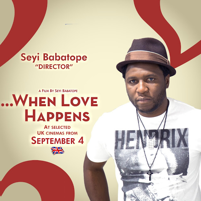 Seyi BabaTope Producer and Director When Love Happens Movie