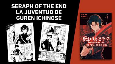 """Evento: Norma Editorial licencia el spin-off de """"Seraph of the end: La juventud de Guren Ichinose"""
