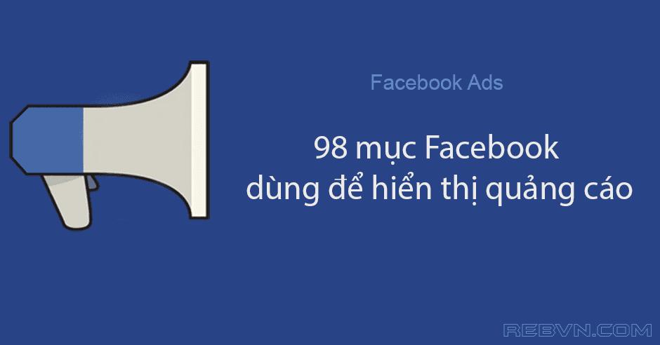 Facebook phân loại người dùng để quảng cáo chi tiết đến mức nào?