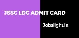JSSC LDC Admit Card 2017