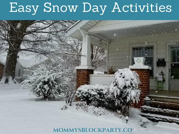 Easy Snow Day Activities