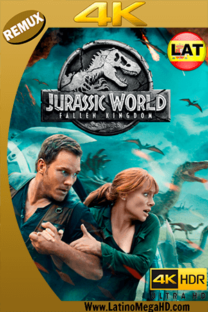 Jurassic World: El Reino Caído (2018) Latino Ultra HD BDREMUX 2160P - 2018