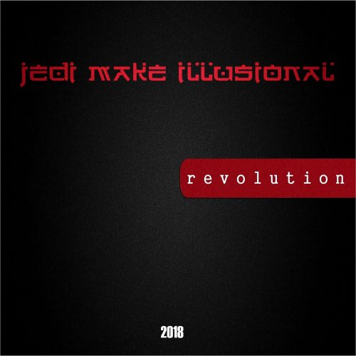 Jedi Mak3 1llusional - Revolution EP (2018)