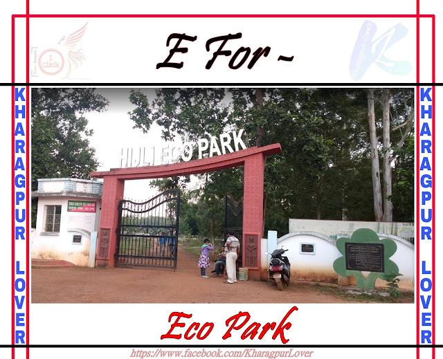 Hijli Eco Park, Kharagpur