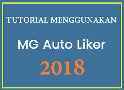 Cara Pakai MG Auto Liker Terbaru 2018