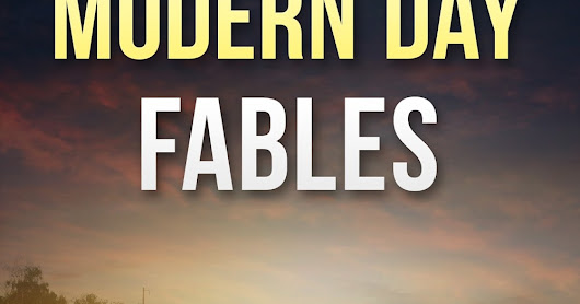Modern Day Fables: Coming Soon