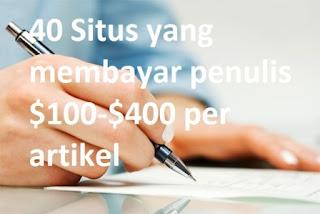 40 Situs yang berani membayar penulis $100-$400 per artikel