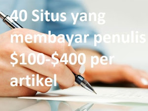 40 Situs Yang Berani Membayar Penulis $ 100-$ 400 Per Artikel