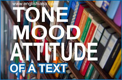 Tone, Attitude, dan Mood Yang Sering Menggambarkan Emosi Penulis dalam Teks Bahasa Inggris