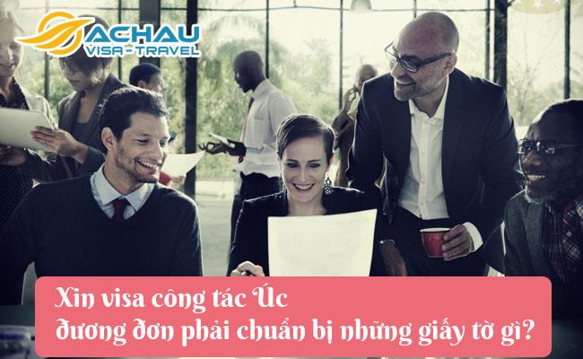 xin visa cong tac uc duong don phai chuan bi nhung giay to gi