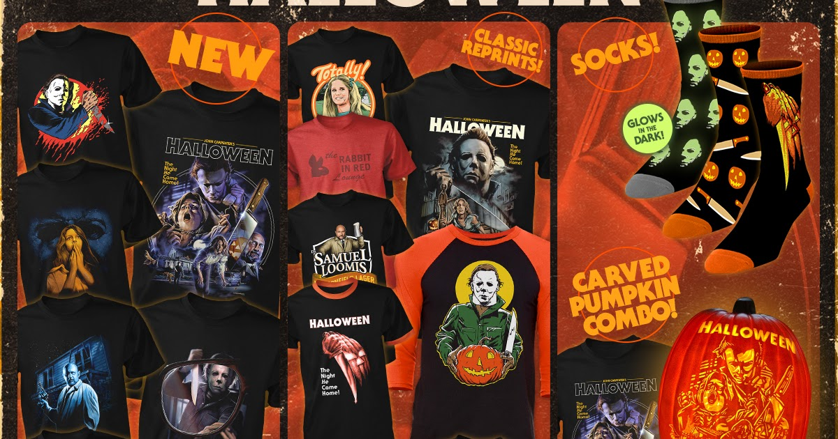 Fright-Rags' Month of Myers - Features Halloween 1-6 Apparel