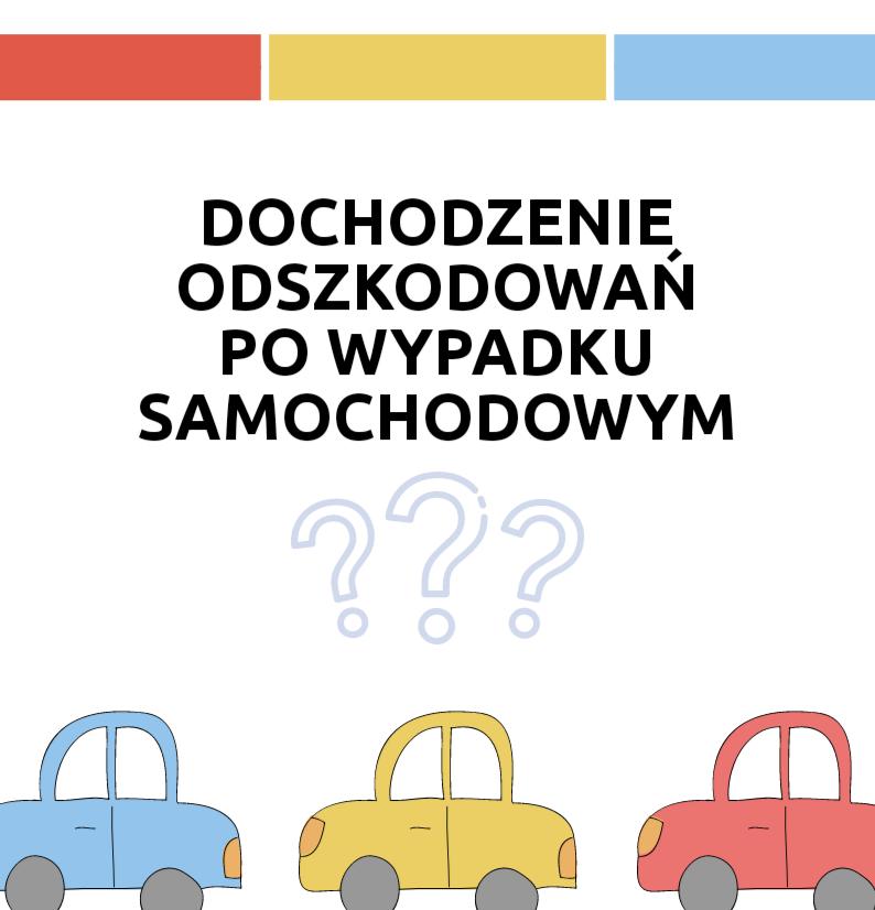 Jak dochodzić odszkodowań po wypadku samochodowym?