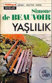 Simone de Beauvoir - Yaşlılık 1- İlk Çağı