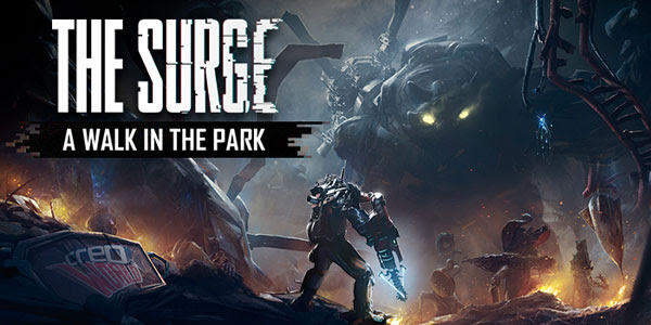 Link Download Game The Surge: A Walk in the Park (Free Download Game)
