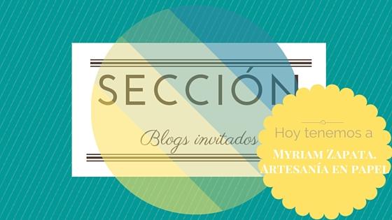 Cartel del blog invitado: Myriam Zapata