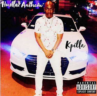 New Music: Kpilla - Hustlaz Anthem